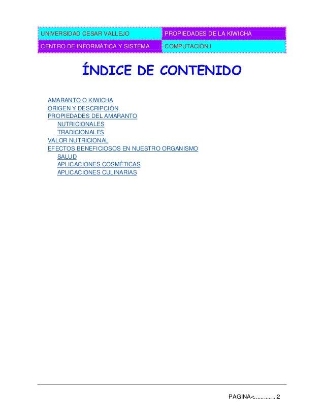 UNIVERSIDAD CESAR VALLEJO PROPIEDADES DE LA KIWICHA CENTRO DE INFORMÁTICA Y SISTEMA COMPUTACIÓN I PAGINA<..............2 Í...