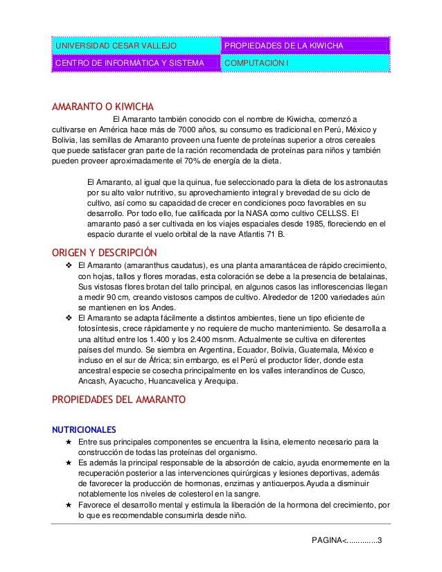 UNIVERSIDAD CESAR VALLEJO PROPIEDADES DE LA KIWICHA CENTRO DE INFORMÁTICA Y SISTEMA COMPUTACIÓN I PAGINA<..............3 A...