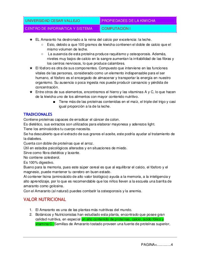 UNIVERSIDAD CESAR VALLEJO PROPIEDADES DE LA KIWICHA CENTRO DE INFORMÁTICA Y SISTEMA COMPUTACIÓN I PAGINA<..............4 ★...