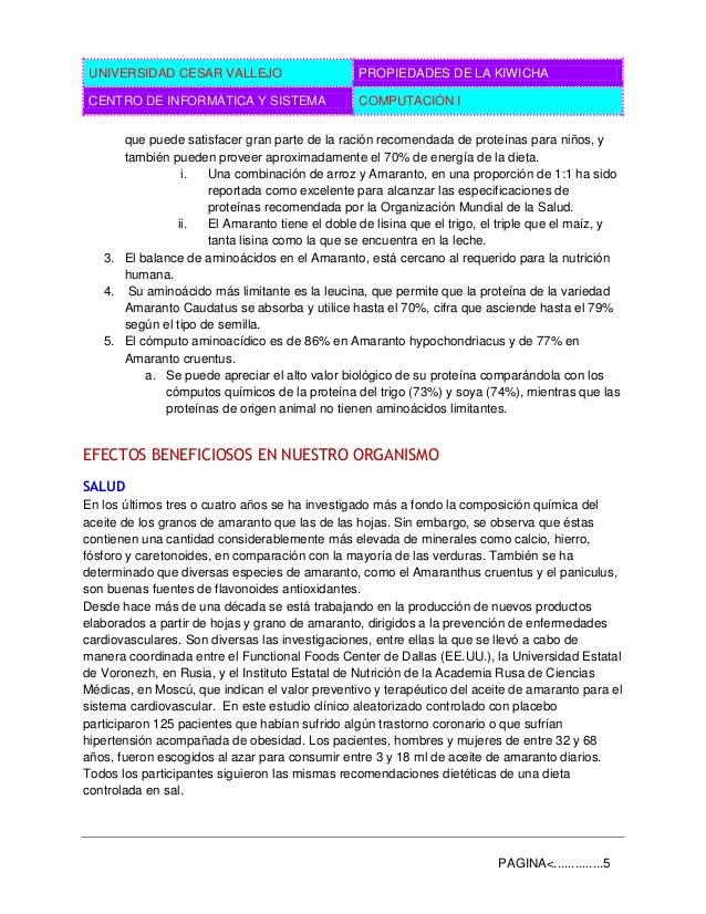UNIVERSIDAD CESAR VALLEJO PROPIEDADES DE LA KIWICHA CENTRO DE INFORMÁTICA Y SISTEMA COMPUTACIÓN I PAGINA<..............5 q...