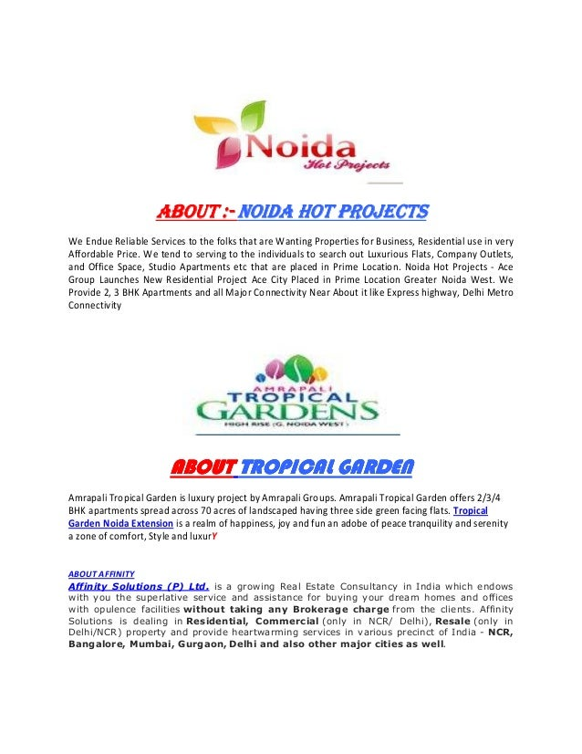 ABOUTABOUTABOUTABOUT ::::---- NOIDA HOT PROJECTSNOIDA HOT PROJECTSNOIDA HOT PROJECTSNOIDA HOT PROJECTS We Endue Reliable S...