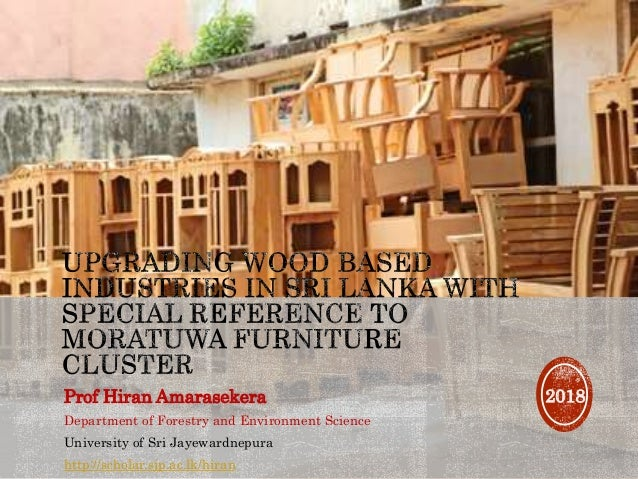 Upgrading Wood Based Industries in Sri Lanka with special reference t…