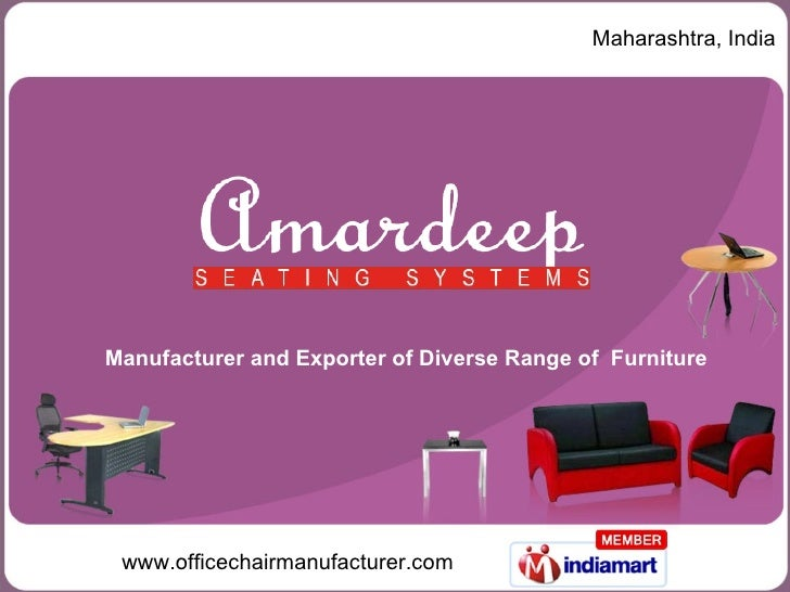 Maharashtra, India Manufacturer and Exporter of Diverse Range of  Furniture