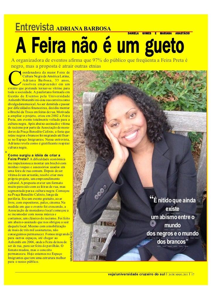 Entrevista ADRIANA BARBOSA                                                 DANIELA   GOMES   E   MARIANA   ANAST ÁCIO     ...
