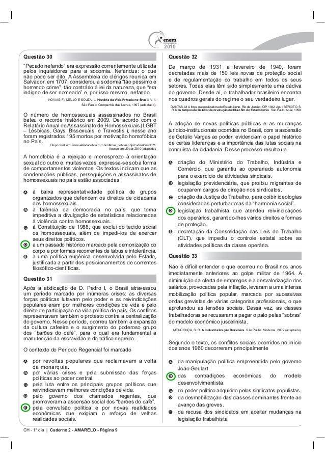 2010 CH - 1º dia | Caderno 2 - AMARELO - Página 9 Questão 30 História da Vida Privada no Brasil Questão 31 Questão 32 Comé...