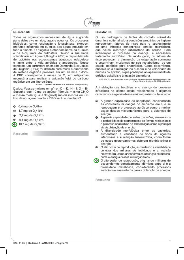 2010 CN - 1º dia | Caderno 2 - AMARELO - Página 19 Questão 68 Todos os organismos necessitam de água e grande Quimica Ambi...