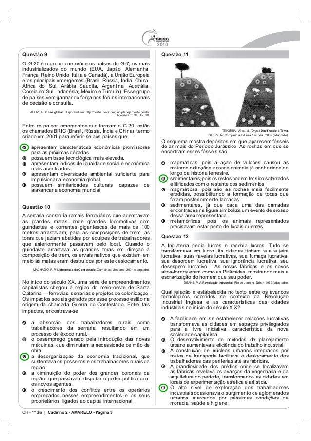 2010 CH - 1º dia | Caderno 2 - AMARELO - Página 3 Questão 9 Crise global Questão 10 guindastes e correntes gigantescas de ...