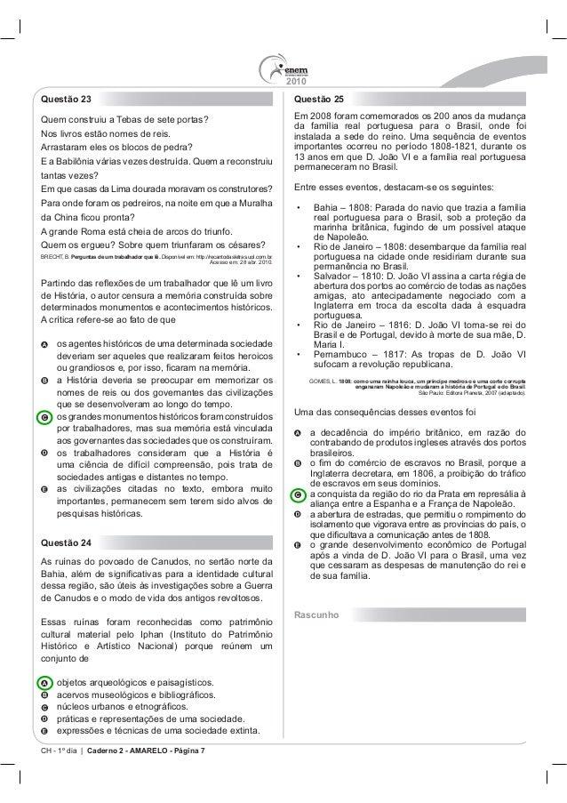 2010 CH - 1º dia | Caderno 2 - AMARELO - Página 7 Questão 23 Perguntas de um trabalhador que lê. Questão 24 conjunto de Qu...