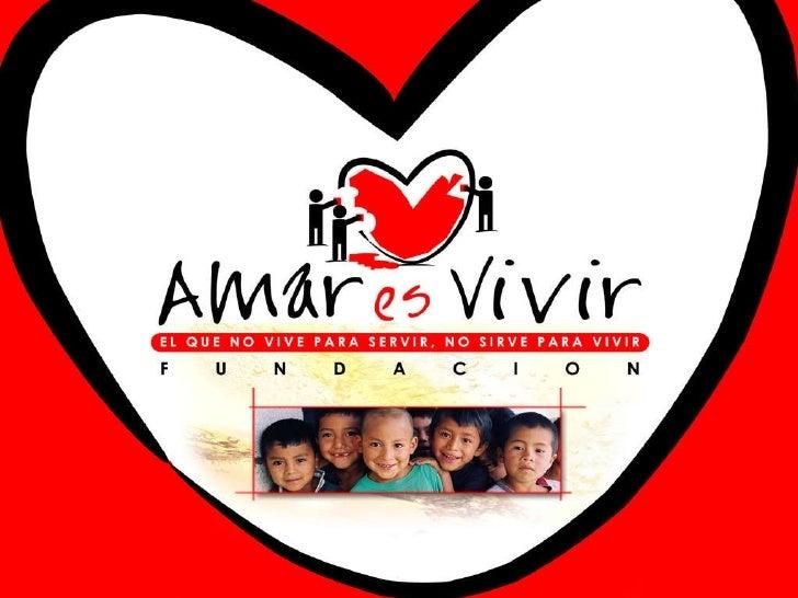 Fundación Amar es Vivir
