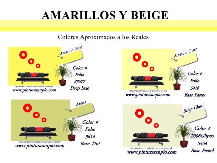 AMARILLOS Y BEIGE  Colores Aproximados a los Reales
