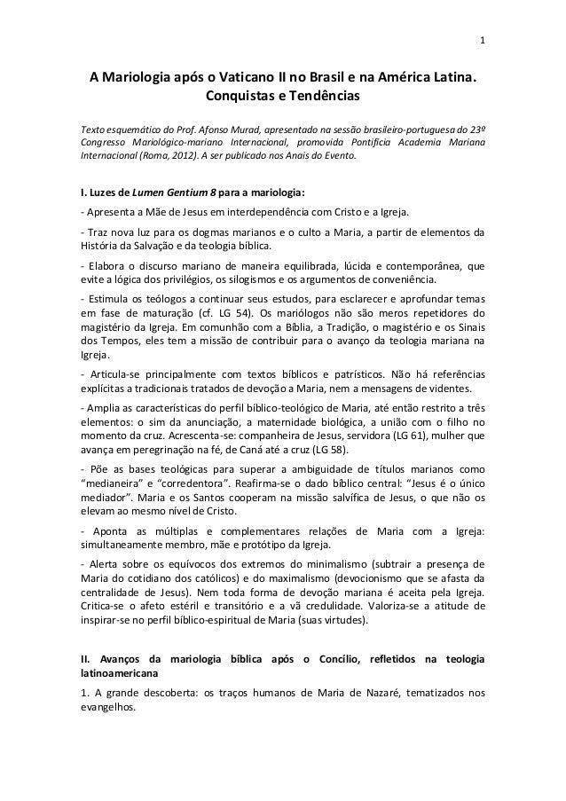 1 A Mariologia após o Vaticano II no Brasil e na América Latina.                  Conquistas e TendênciasTexto esquemático...