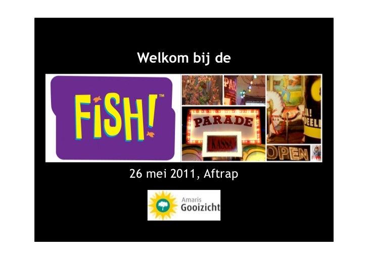 Welkom bij de26 mei 2011, Aftrap