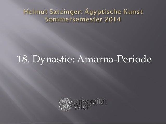 18. Dynastie: Amarna-Periode