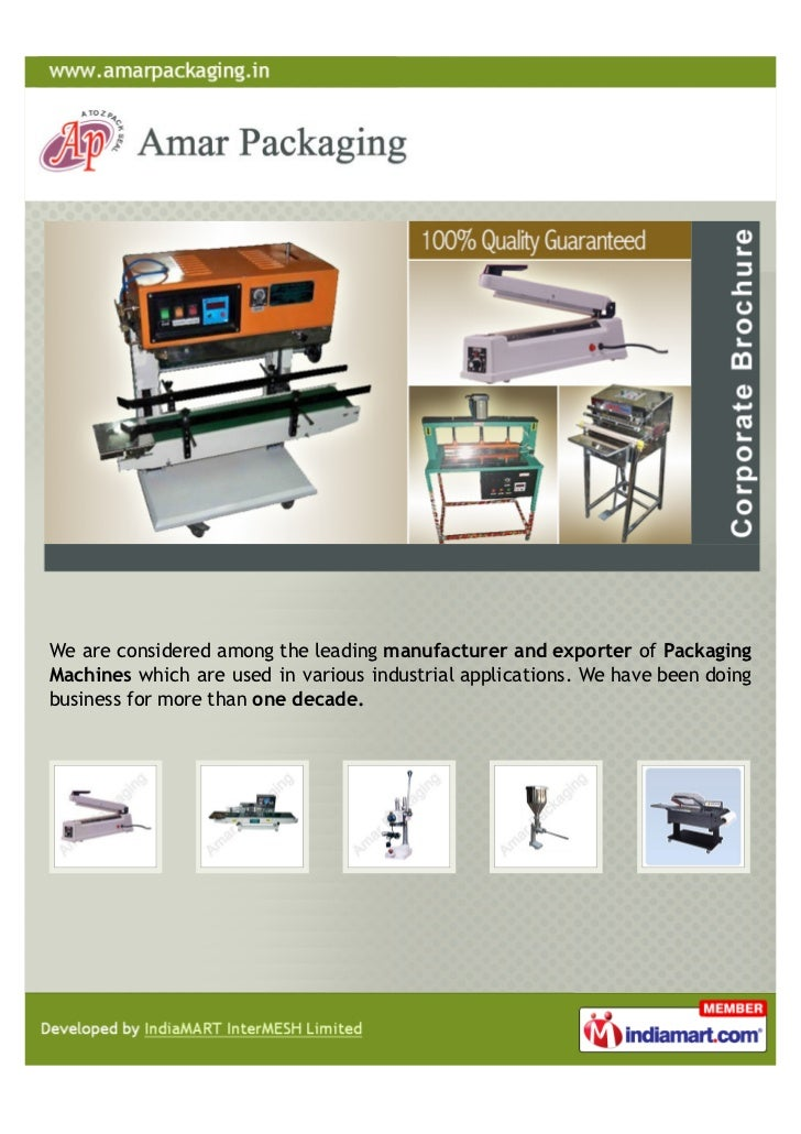 We are considered among the leading manufacturer and exporter of PackagingMachines which are used in various industrial ap...