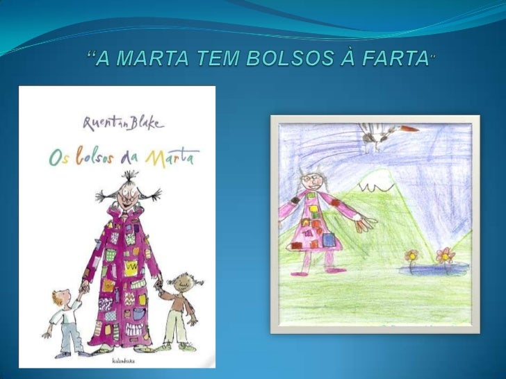 """A MARTA TEM BOLSOS À FARTA""<br />"