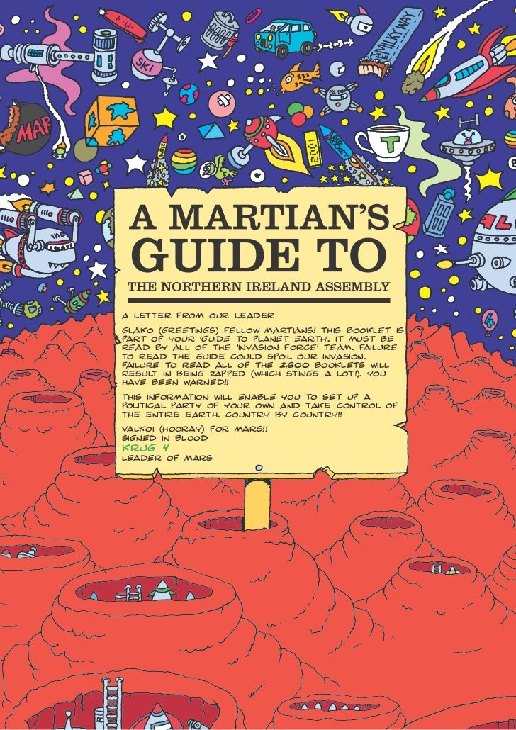 A Letter from our LeAderGLAko (GreetinGs) feLLow mArtiAns! this bookLet ispArt of your 'Guide to pLAnet eArth'. it must be...