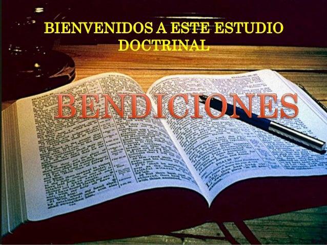 BIENVENIDOS A ESTE ESTUDIO DOCTRINAL