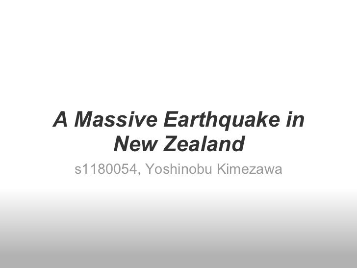 A Massive Earthquake in     New Zealand  s1180054, Yoshinobu Kimezawa
