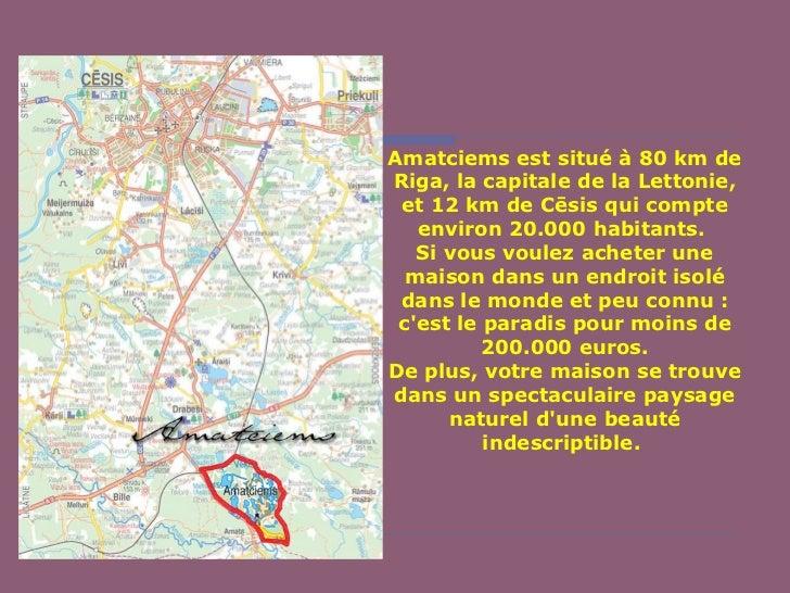 Amatciens (lettonie) Slide 3