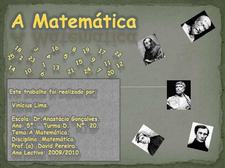 A Matemática<br />16<br />3<br />8<br />18<br />19<br />17<br />22<br />25<br />4<br />5<br />2<br />23<br />9<br />15<br ...