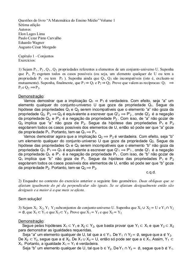 """Questões do livro """"A Matemática do Ensino Médio"""" Volume 1 Sétima edição Autores: Elon Lages Lima Paulo Cezar Pinto Carvalh..."""