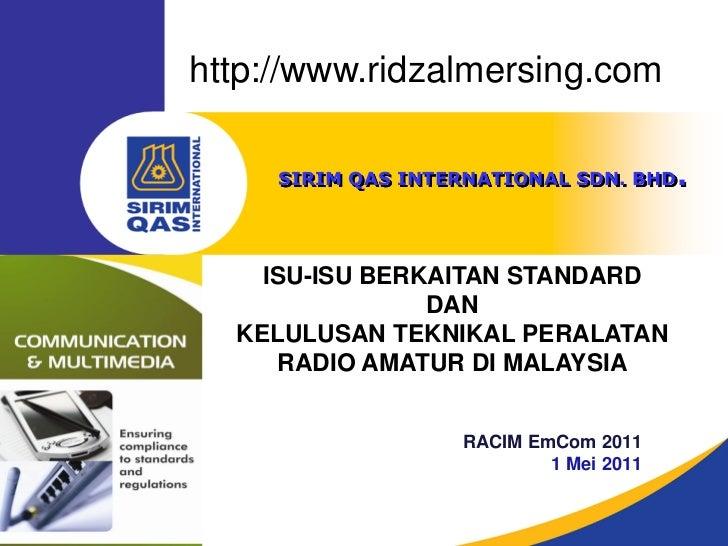 http://www.ridzalmersing.com     SIRIM QAS INTERNATIONAL SDN. BHD.    ISU-ISU BERKAITAN STANDARD                DAN  KELUL...