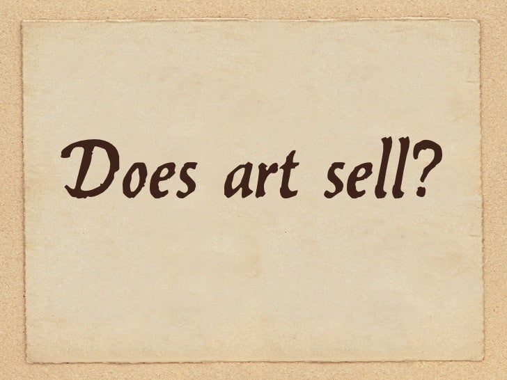 Does art sell?