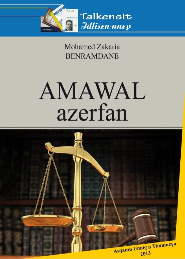 Mohamed Zakaria BENRAMDANE Amawal Azerfan Tamaziɣt - Tafransist Lexique juridique Amazigh-Français Asqamu Unnig n Timmuzɣa...