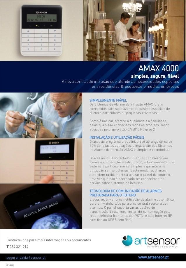 Contacte-nos para mais informações ou orçamentosT 234 321 214www.artsensor.ptC01.2013AMAX 4000simples, segura, fiávelA nov...