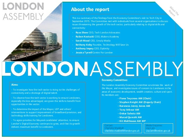 EMBARGOED This is a summary of the findings from the Economy Committee's visit to Tech City in September 2015. The Committ...