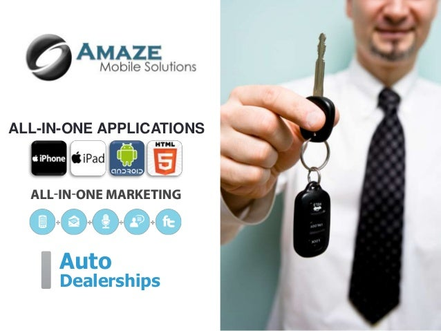 ALL-IN-ONE APPLICATIONS      Auto      Dealerships