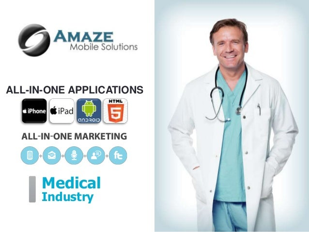ALL-IN-ONE APPLICATIONS      Medical      Industry