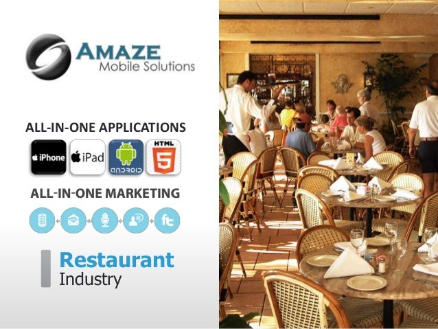 ALL-IN-ONE APPLICATIONS    Restaurant    Industry