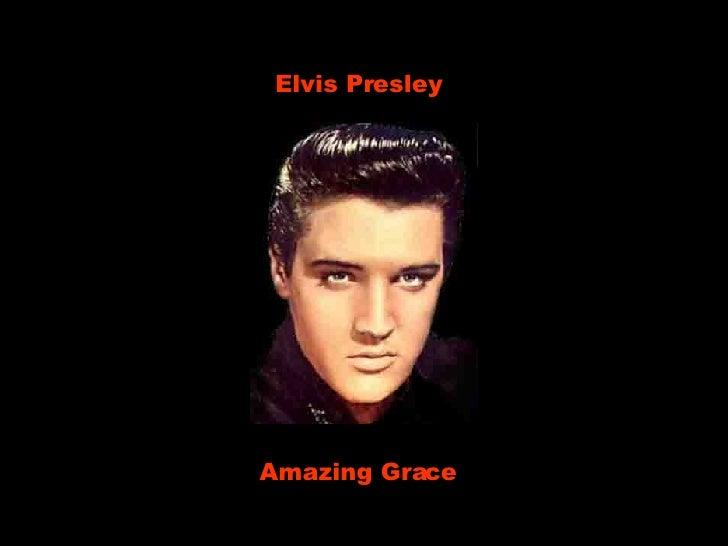 Elvis Presley Amazing Grace