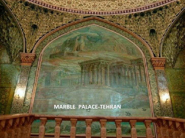 MARBLE  PALACE-TEHRAN