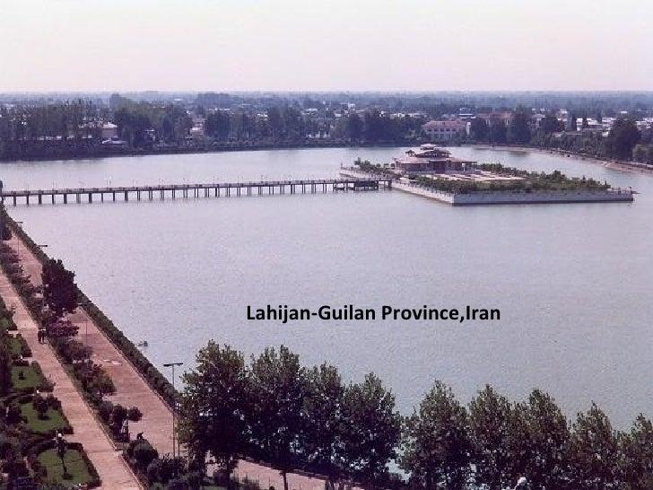 Lahijan-Guilan Province,Iran