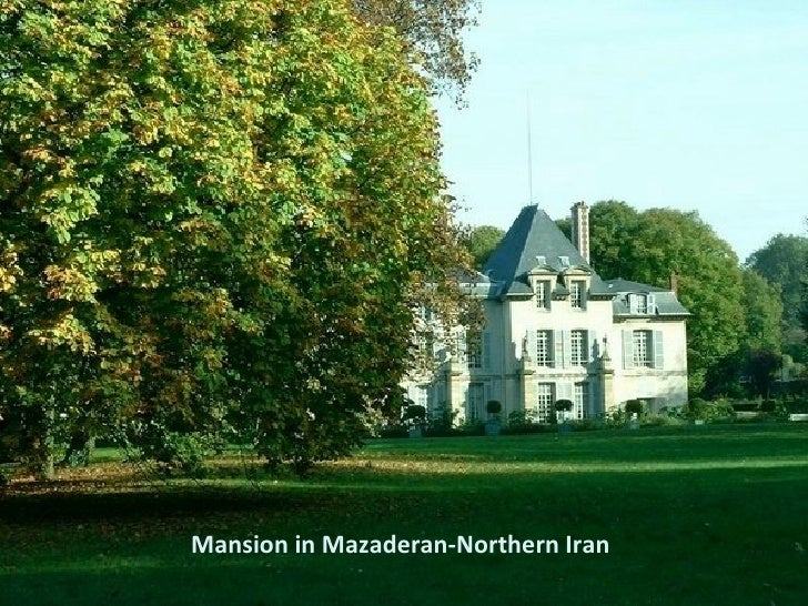 Mansion in Mazaderan-Northern Iran