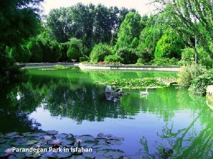 Parandegan Park in Isfahan