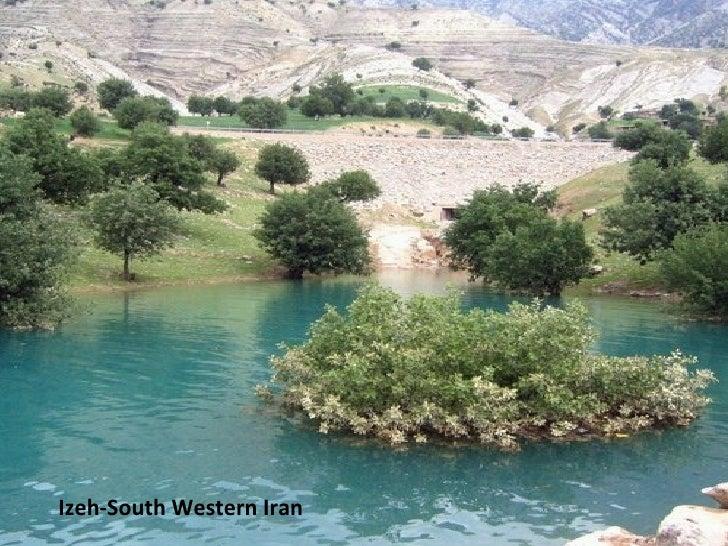 Izeh-South Western Iran
