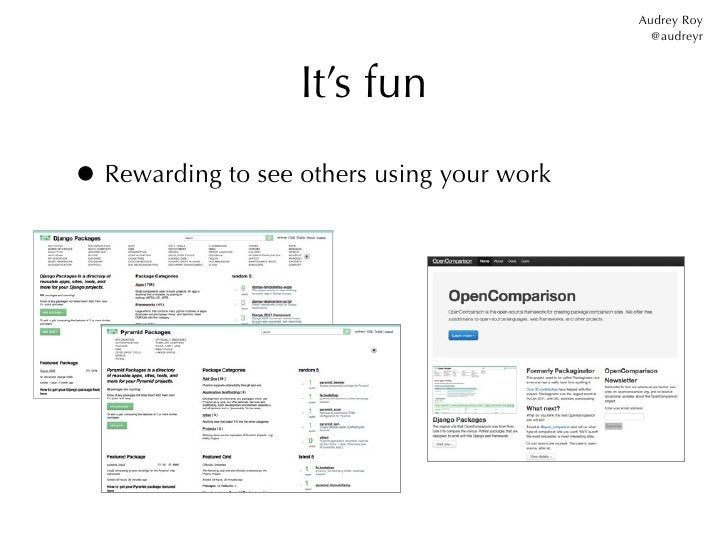 Audrey Roy                                              @audreyr                   It's fun• Rewarding to see others using...