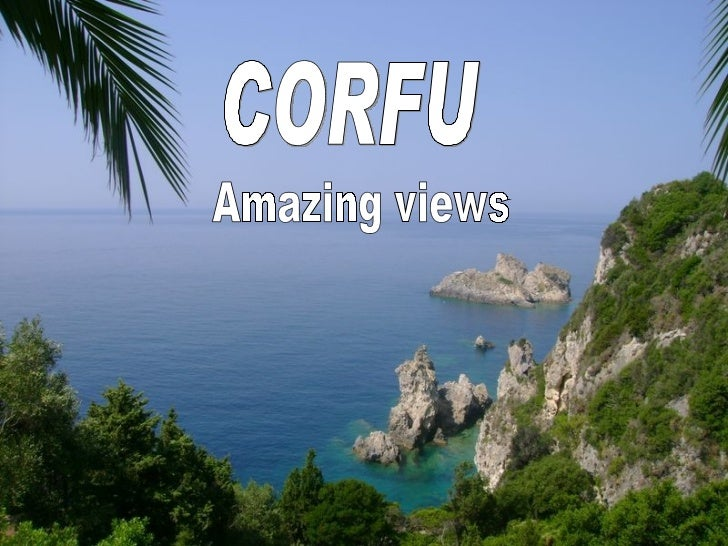 CORFU Amazing views