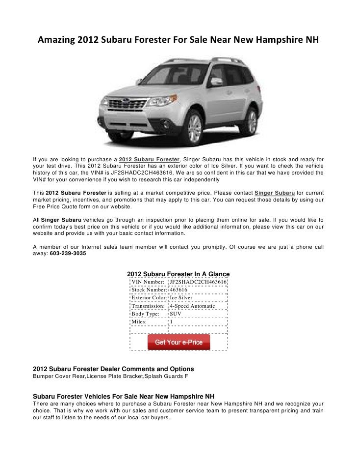 Amazing 2012 Subaru Forester For Sale Near New Hampshire NHIf you are looking to purchase a 2012 Subaru Forester, Singer S...
