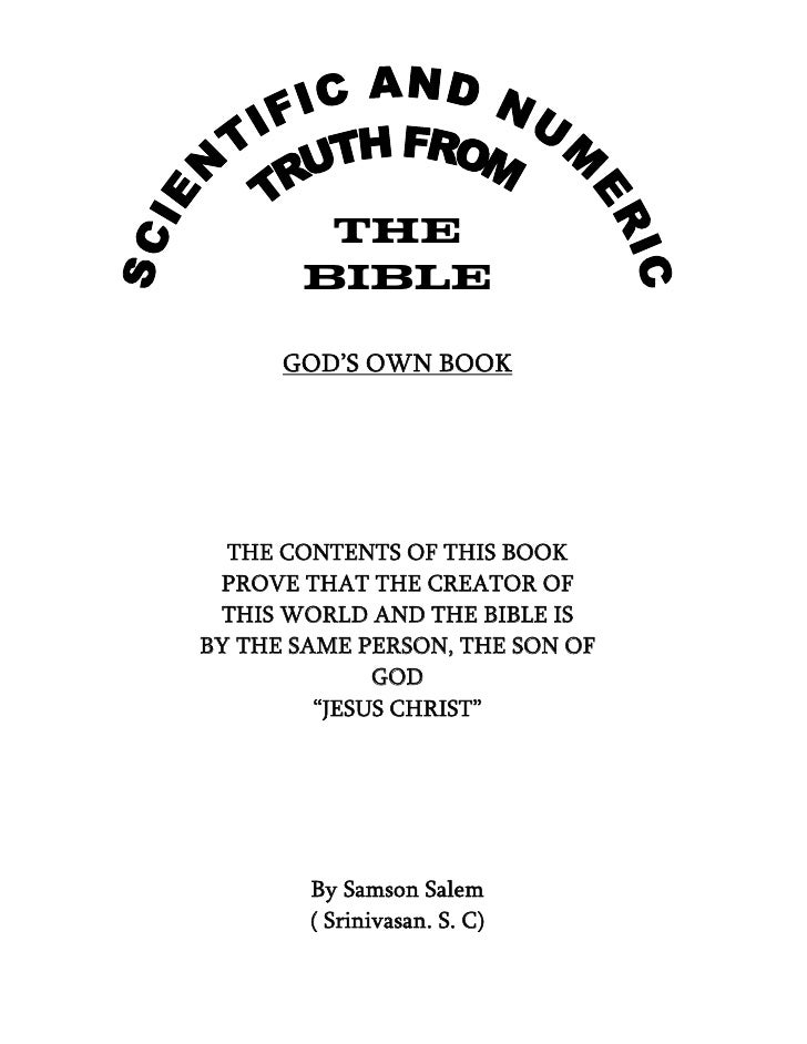 THE        BIBLE        GOD'S OWN BOOK       THE CONTENTS OF THIS BOOK  PROVE THAT THE CREATOR OF  THIS WORLD AND THE BIBL...