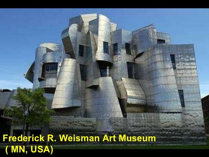 Frederick R. Weisman Art Museum ( MN, USA)