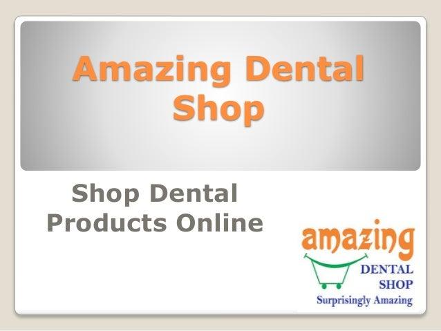 Amazing Dental Shop Shop Dental Products Online