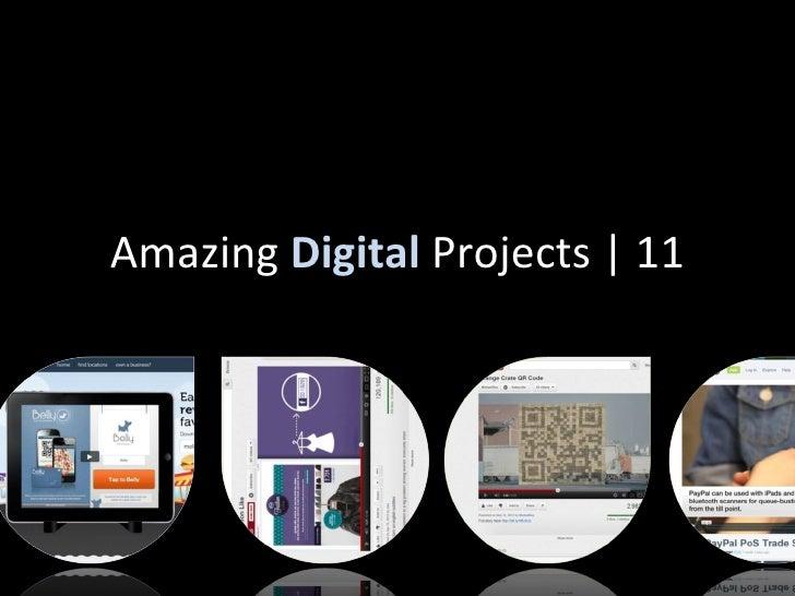 Amazing Digital Projects | 11