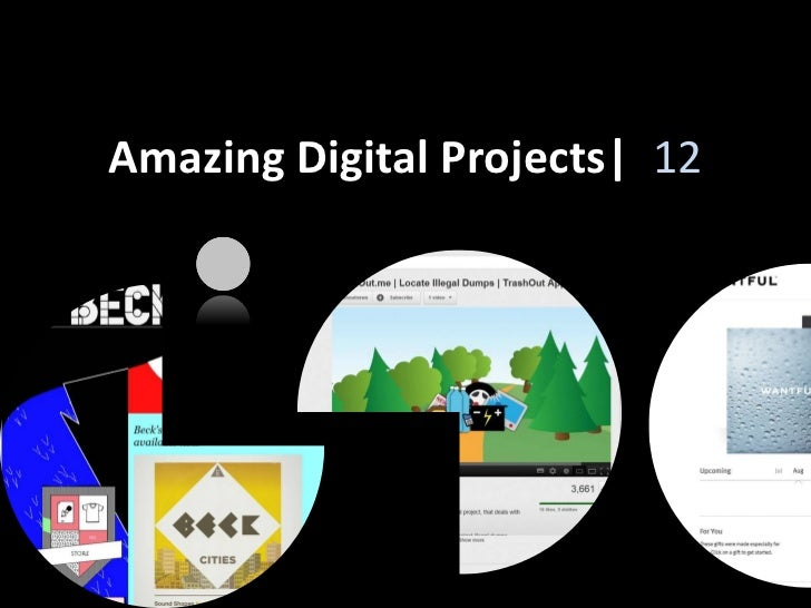 Amazing Digital Projects| 12