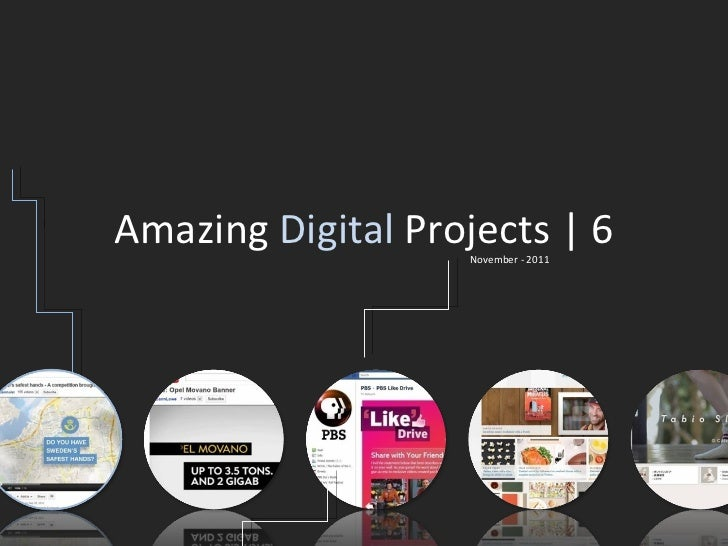 Amazing  Digital  Projects | 6 November - 2011