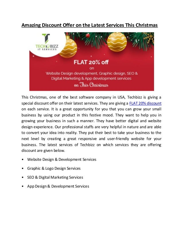 Amazing Discount Offer on the Latest Services This Christmas This Christmas, one of the best software company in USA, Tech...