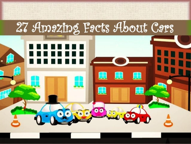 27 Amazing Facts About Cars